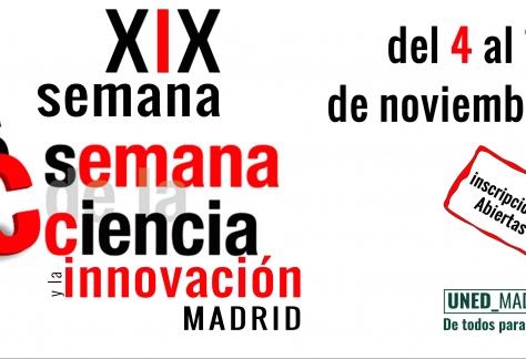 XIX semana ciencia e innovacion MADRID del 4 al 15 de noviembre. Inscripciones Abiertas UNED Madrid. De todos para todos 19-20. Banner.